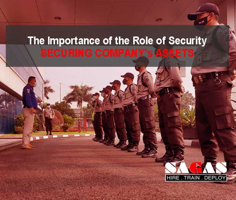 The Importance of the Role of Security In Securing Company Assets